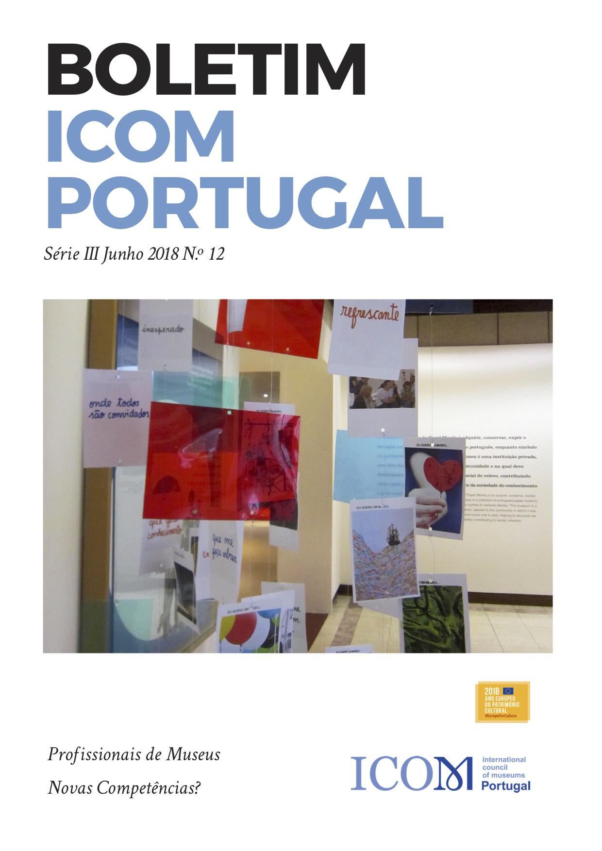 """b260ec44081fb ª série do Boletim do ICOM Portugal é dedicado ao tema """"Profissionais de  Museus, Novas Competências"""" em sintonia com as propostas temáticas do Ano  Europeu ..."""